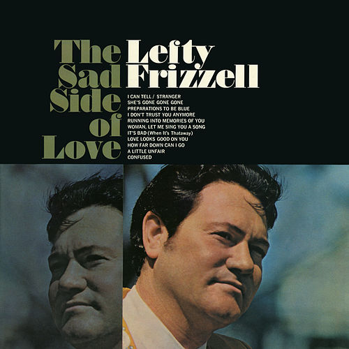 The Sad Side of Love by Lefty Frizzell