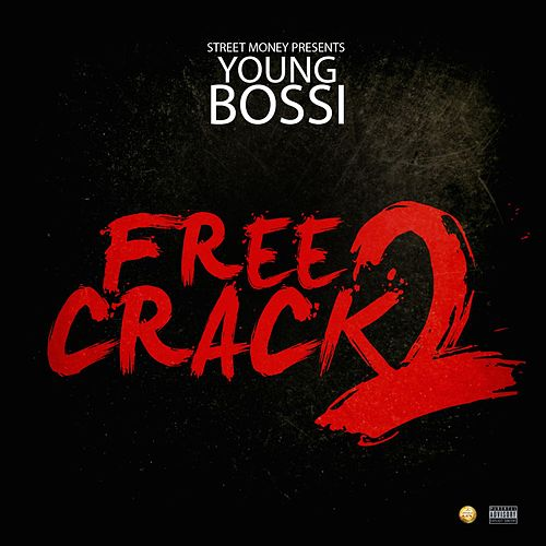 Free Crack 2 by Youngbossi