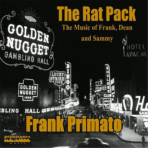 The Rat Pack by Frank Primato