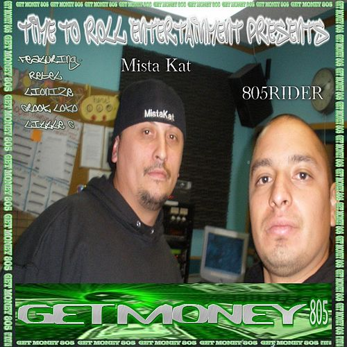 Get Money 805 (Time to Roll Entertainment Presents) by Various Artists