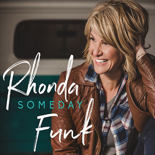 Someday by Rhonda Funk