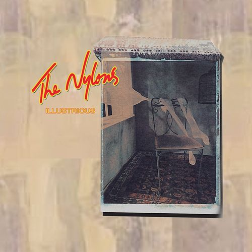 Illustrious: A Collection of Classic Hits de The Nylons