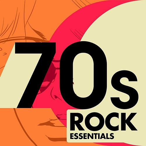 70's Rock Essentials by Various Artists