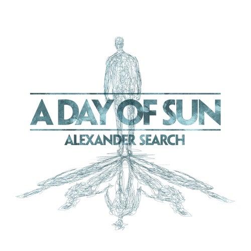 A Day Of Sun de Alexander Search
