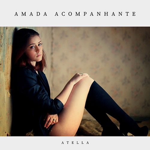 Amada Acompanhante by Atella