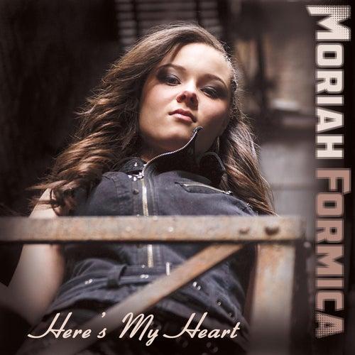 Here's My Heart de Moriah Formica