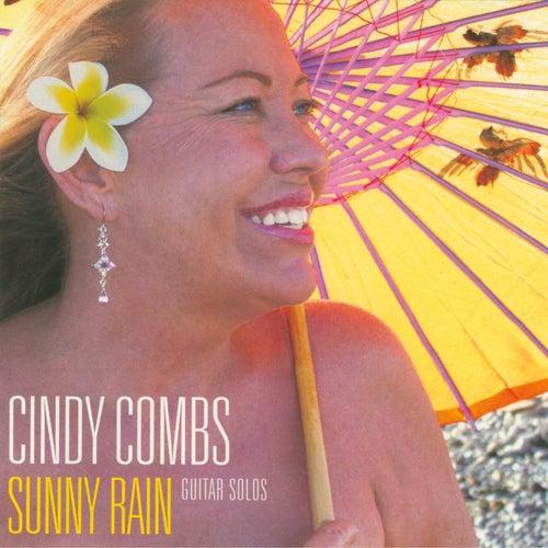 Sunny Rain de Cindy Combs