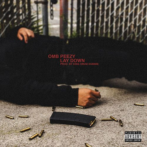 Lay Down von OMB Peezy