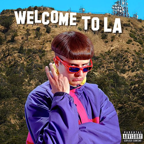 Welcome to LA by Oliver Tree