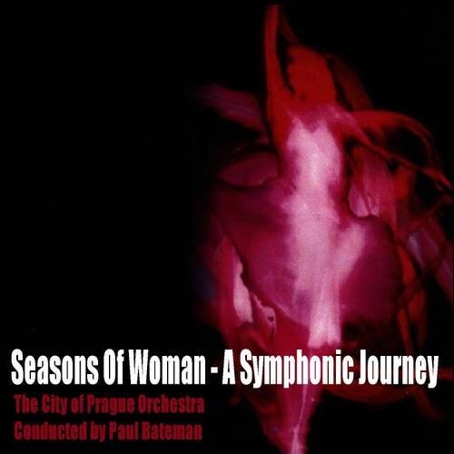 Seasons Of Woman - A Symphonic Journey by Paul Bateman