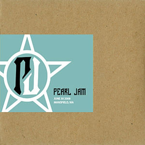 June 30, 2008 - Mansfield, MA by Pearl Jam