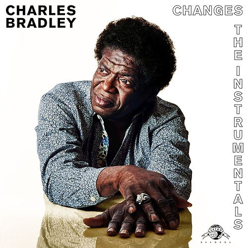 Changes (The Instrumentals) von Charles Bradley