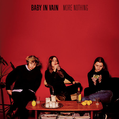 More Nothing von Baby In Vain