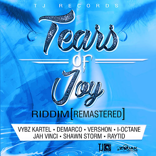 Tears of Joy Riddim (Remastered) by Various Artists