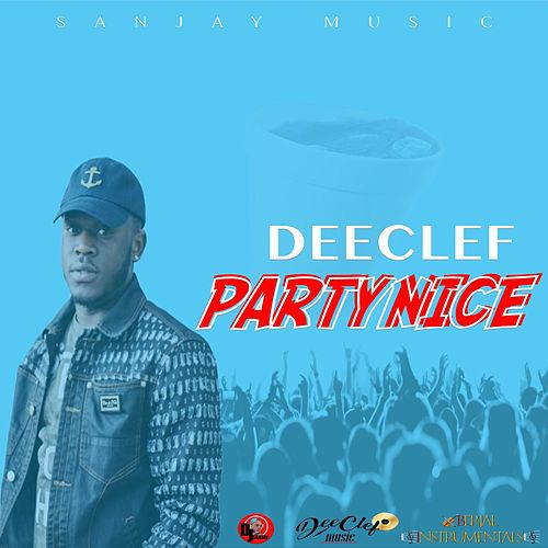 Party Nice by Deeclef