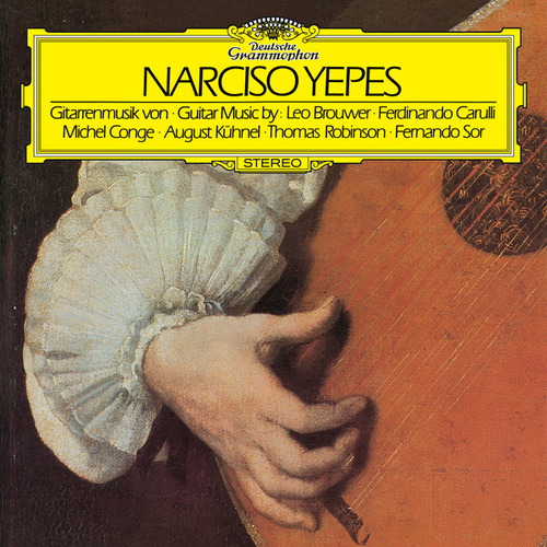 Guitar Music By Brouwer / Carulli / Conge / Kühnel / Robinson / Sor by Narciso Yepes