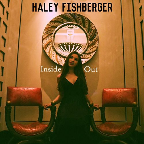 Inside Out by Haley Fishberger