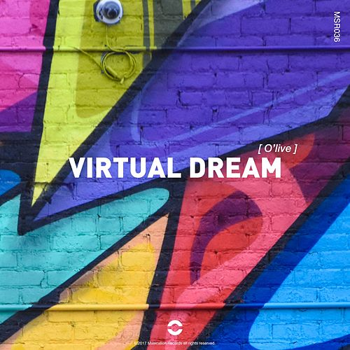 Virtual Dream von Olive
