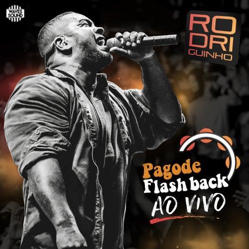 Pagode Flashback ao Vivo de Rodriguinho