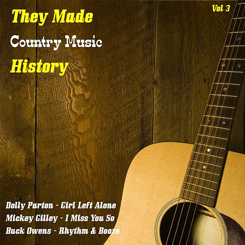 They Made Country History, Vol. 3 de Various Artists