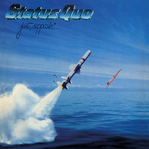 Just Supposin' (Deluxe) by Status Quo