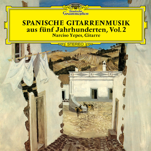 Spanish Guitar Music Of Five Centuries (Vol. 2) by Narciso Yepes