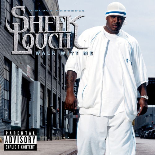 Walk Witt Me von Sheek Louch