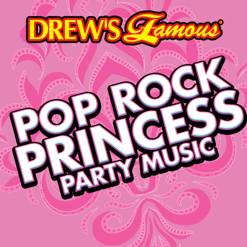 Drew's Famous Pop Rock Princess Party Music de The Hit Crew(1)