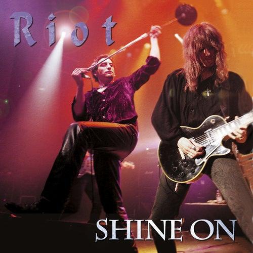 Shine On (Bonus Edition) by Riot