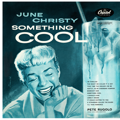 Something Cool (1955 Mono Version) by June Christy