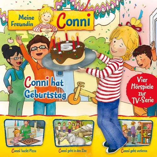 04: Conni hat Geburtstag / Conni backt Pizza / Conni geht in den Zoo / Conni geht verloren (Vier Hörspiele zur TV-Serie) von Meine Freundin Conni