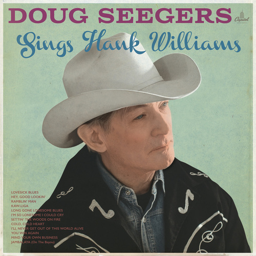 Sings Hank Williams by Doug Seegers