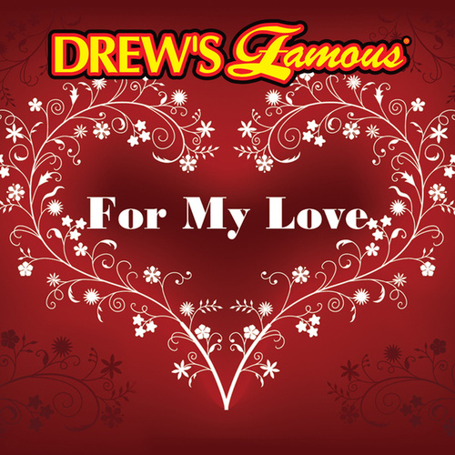 Drew's Famous For My Love de The Hit Crew(1)