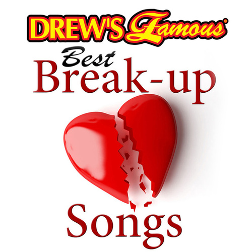 Drew's Famous Best Break-Up Songs by The Hit Crew(1)