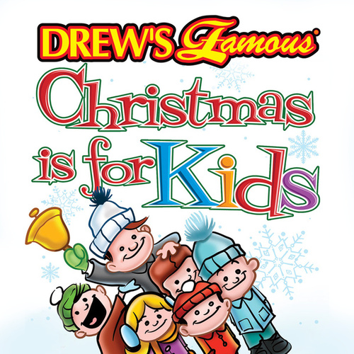 Drew's Famous Christmas Is For Kids by The Hit Crew(1)