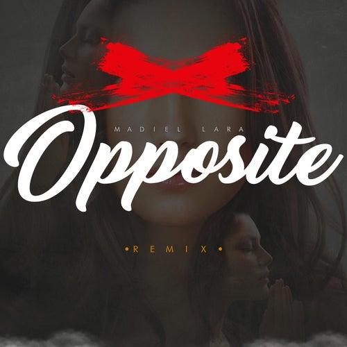 Opposite (Remix) de Madiel Lara