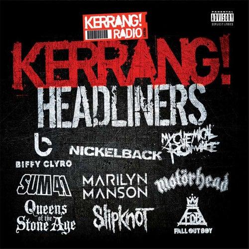 Kerrang! Headliners von Various Artists
