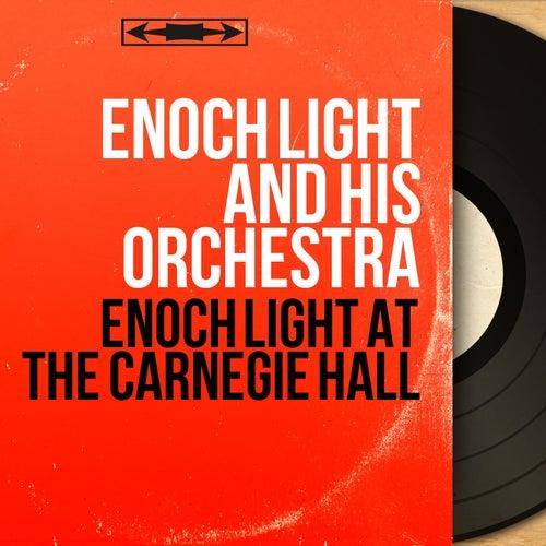 Enoch Light At the Carnegie Hall (Stereo Version) de Enoch Light
