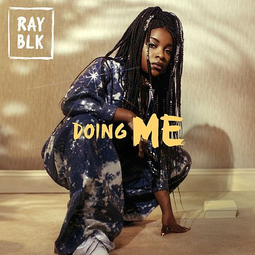 Doing Me by Ray Blk