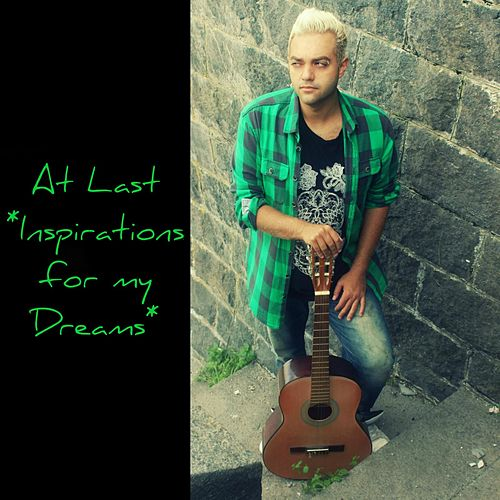 At Last (Inspirations for My Dreams) by Angelo Di Guardo