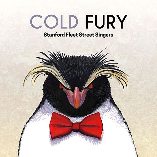 Cold Fury by Stanford Fleet Street Singers