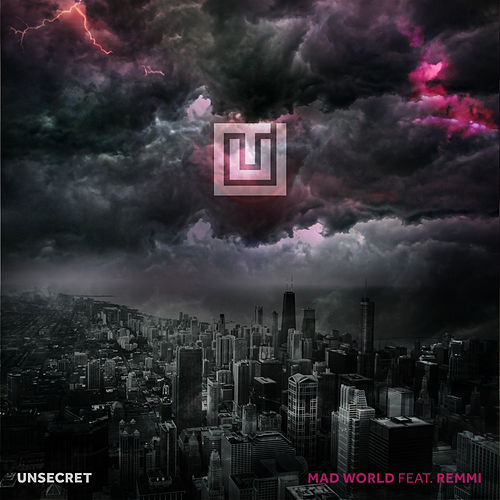 Mad World by UNSECRET