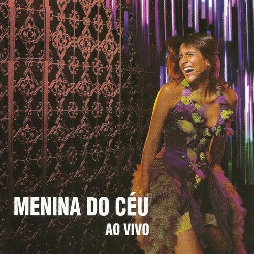 Menina do Céu (Ao Vivo) von Menina do Céu