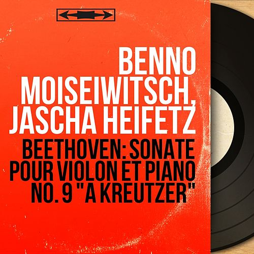 Beethoven: Sonate pour violon et piano No. 9