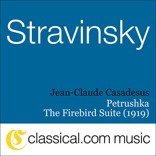 Igor Stravinsky, Petrushka by Various Artists