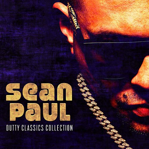 Dutty Classics Collection van Sean Paul
