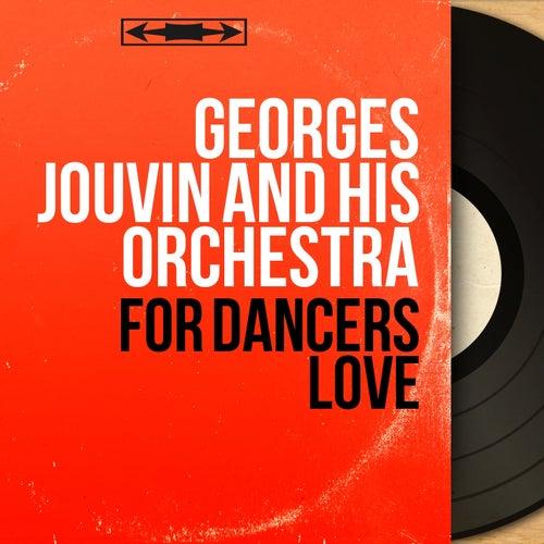 For Dancers Love (Mono Version) de Georges Jouvin