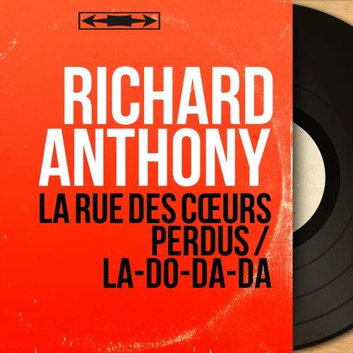 La rue des cœurs perdus / La-do-da-da (Mono Version) by Richard Anthony