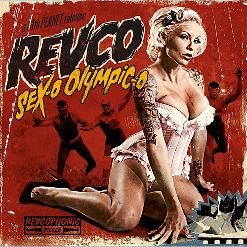 Sex-O Olympic-O by Revolting Cocks