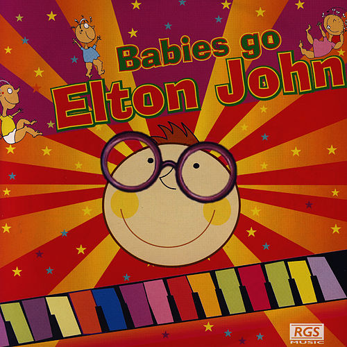 Babies Go Elton John by Sweet Little Band